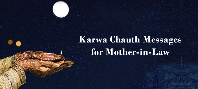 Karwa Chauth Messages for mother-in law